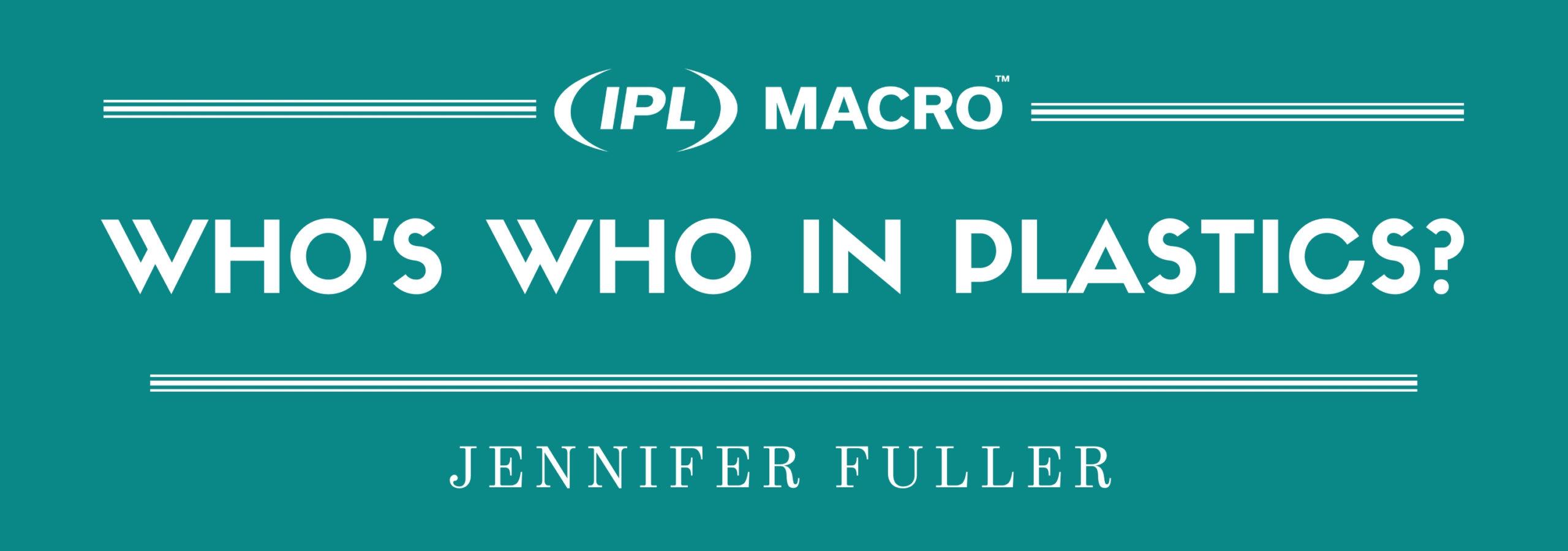 Who's Who in Plastics? - Employee Spotlight w/ Jennifer Fuller
